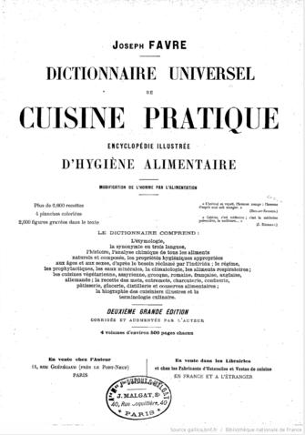 Dictionnaire universel de cuisine pratique, encyclopédie illustrée d'hygiène alimentaire, Favre, Joseph 1849