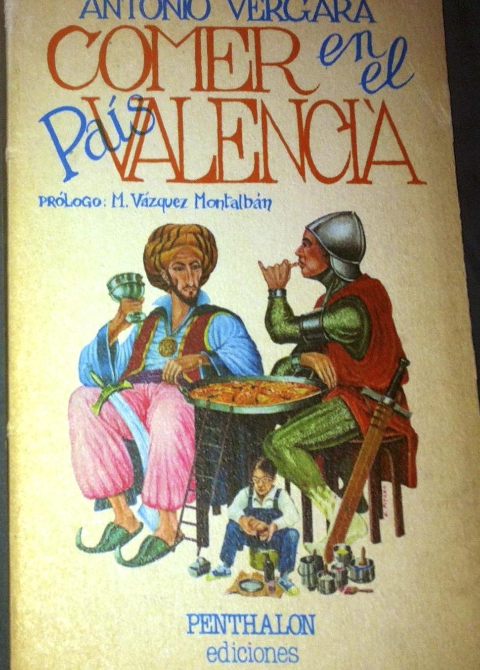 """Livre sur la Paella """"Comer en el Pais Valencia"""" d'Antonio Vergara"""