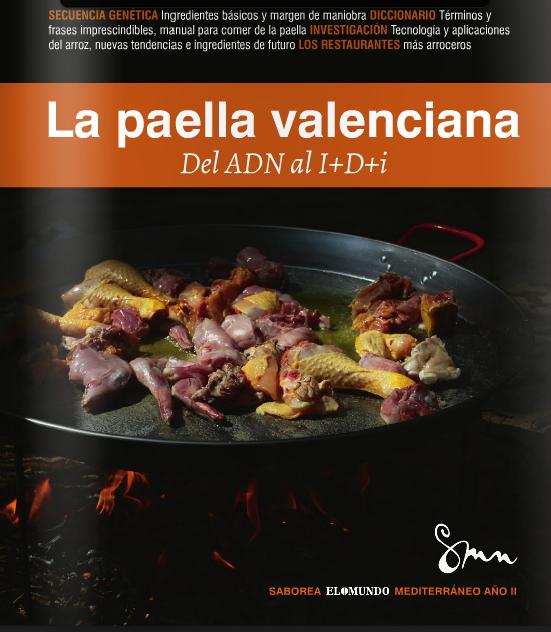 """Livre sur la Paella """"La Paella Valencian"""" del ADN al I+D+i de Paco Alonso"""