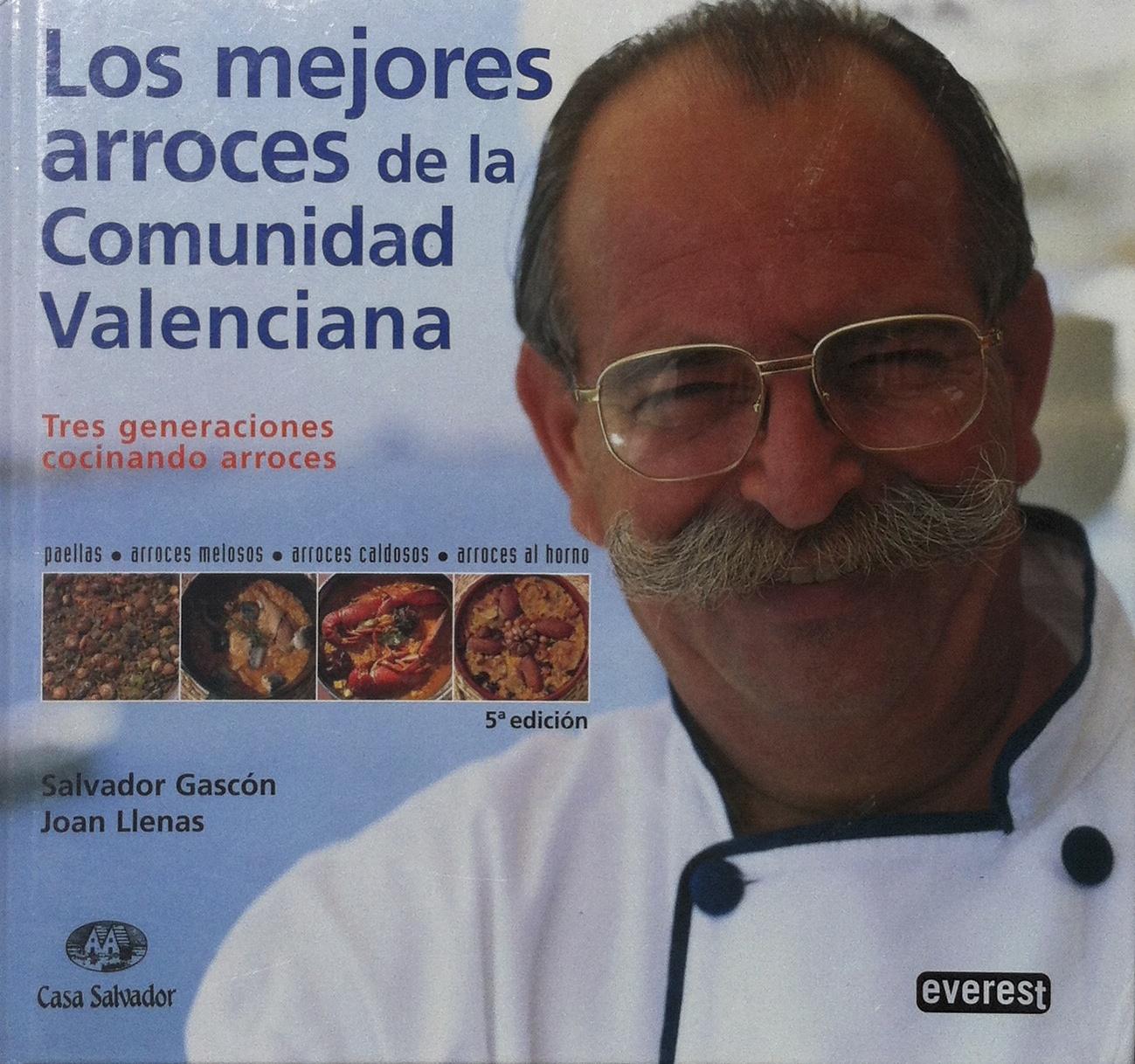 """Livre sur la Paella """"Los mejores arroces de la Comunidad Valenciana"""" de Salvador Gascon Joan Llenas Casa Salvador"""