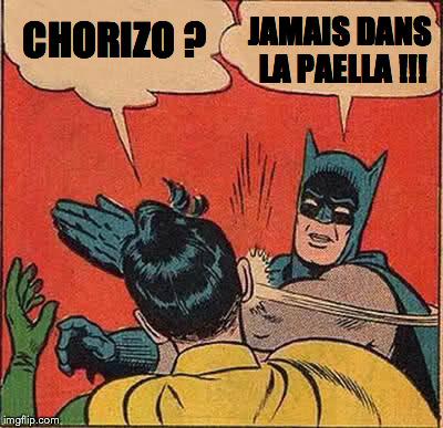 meme batman contre le chorizo la bible de la paella